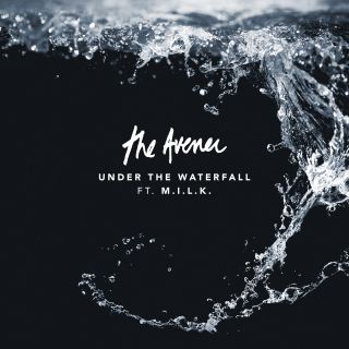 The Avener - Under The Waterfall (feat.  M. I. L. K. ) (Radio Date: 06-12-2019)