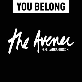 The Avener - You Belong (feat. Laura Gibson) (Radio Date: 07-10-2016)