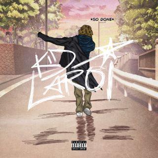 The Kid LAROI - SO DONE (Radio Date: 13-11-2020)