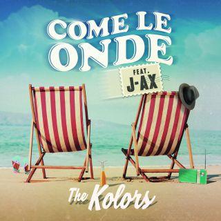 The Kolors - Come le onde (feat. J-AX) (Radio Date: 06-07-2018)