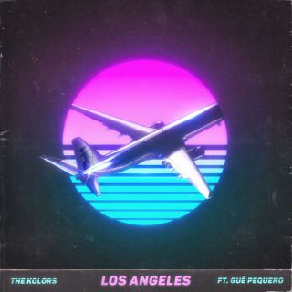 The Kolors - Los Angeles (feat. Guè Pequeno) (Radio Date: 04-10-2019)