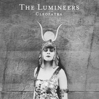 The Lumineers - Cleopatra (Radio Date: 08-07-2016)