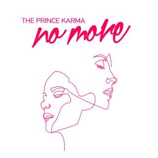 The Prince Karma - No More (Radio Date: 23-08-2019)