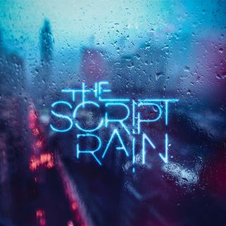 The Script - Rain (Radio Date: 21-07-2017)