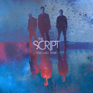 The Script - The Last Time (Radio Date: 18-10-2019)