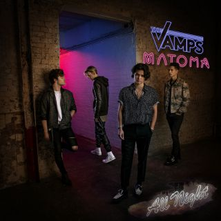 The Vamps - All Night (feat. Matoma) (Radio Date: 20-01-2017)