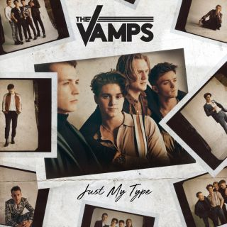 The Vamps - Just My Type (Radio Date: 27-07-2018)