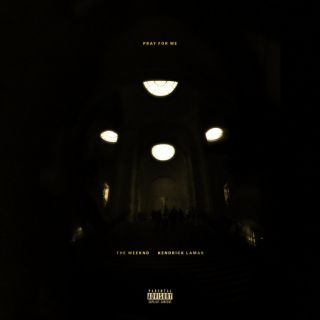 The Weeknd - Pray For Me (feat. Kendrick Lamar) (Radio Date: 02-03-2018)