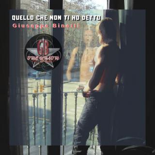 Giuseppe Binetti The Wrath - Quello Che Non Ti Ho Detto (Radio Date: 06-09-2019)