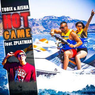 Tobix & Aisha Feat. Zplatman - Hot Game