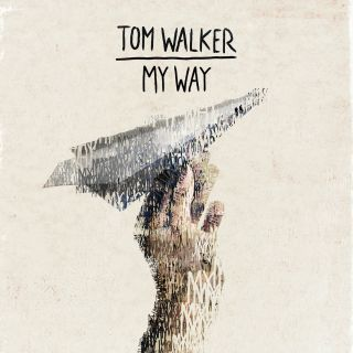 Tom Walker - My Way (Radio Date: 29-06-2018)