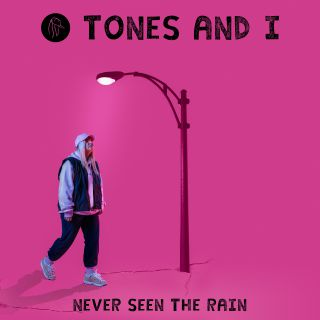 Tones And I - Never Seen The Rain (Radio Date: 06-03-2020)
