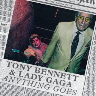 Tony Bennett & Lady Gaga - Anything Goes (Radio Date: 29-07-2014)