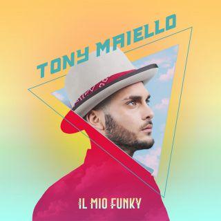 Tony Maiello - Il mio funky (Radio Date: 23-06-2017)