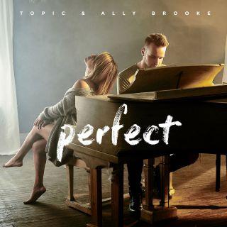 Topic & Ally Brooke - Perfect (Radio Date: 23-02-2018)