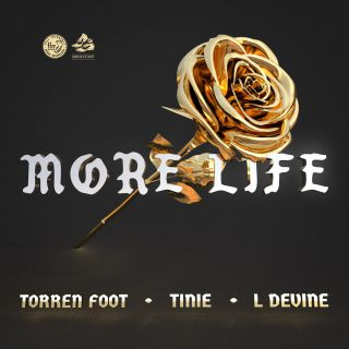 Torren Foot - More Life (feat. Tinie Tempah & L Devine)