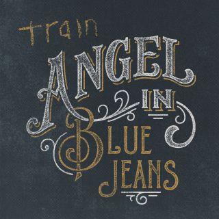 Train - Angel in Blue Jeans (Radio Date: 04-07-2014)
