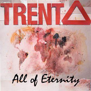 All of Eternity, di Trenta