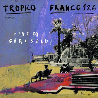 piazza garibaldi Tropico feat. Franco126