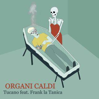 Tucano - Organi Caldi (feat. Frank La Tanica) (Radio Date: 27-11-2020)