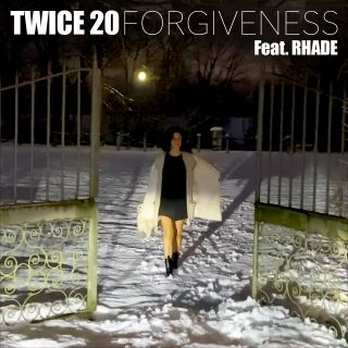 Forgiveness (feat. Rhade), di Twice 20