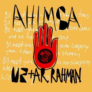 U2 + A.R. Rahman - Ahimsa (Radio Date: 22-11-2019)