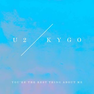 U2 - You're the Best Thing About Me (Kygo Remix) (Radio Date: 15-09-2017)
