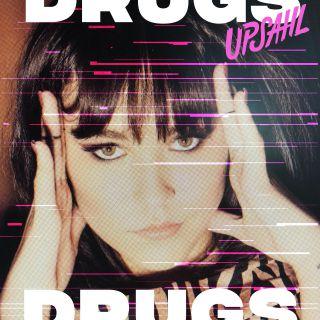 Upsahl - Drugs (Radio Date: 08-11-2019)