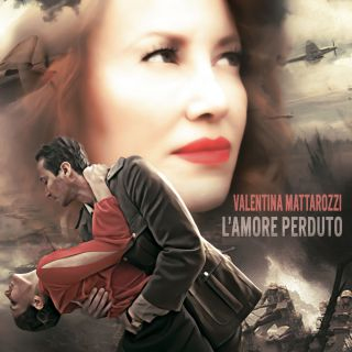 Valentina Mattarozzi - L'amore Perduto (Radio Date: 23-04-2021)