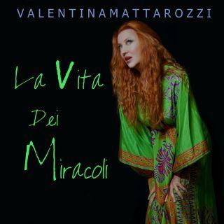 Valentina Mattarozzi - La Vita Dei Miracoli (Radio Date: 15-10-2021)
