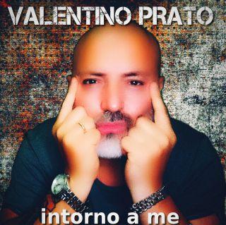 Valentino Prato - Intorno A Me (Radio Date: 23-07-2021)