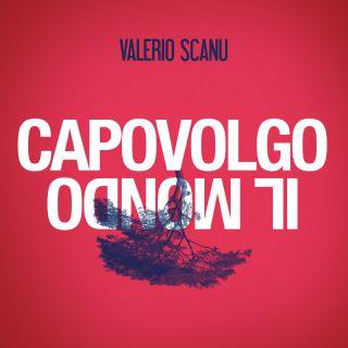 Valerio Scanu - Capovolgo il mondo (Radio Date: 22-06-2018)