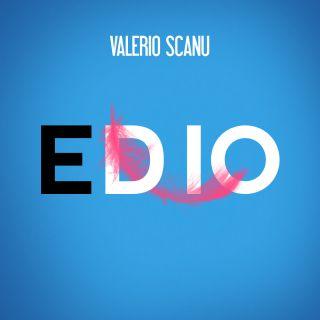 Valerio Scanu - Ed io (Radio Date: 16-03-2018)
