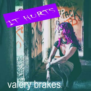 Valery Brakes - It Hurts (Radio Date: 04-06-2021)