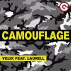 VELIX - Camouflage (feat. Laurell)