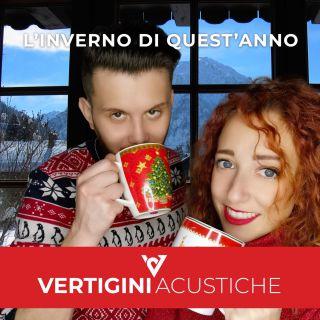 Vertigini Acustiche - L'inverno Di Quest'anno (Radio Date: 18-01-2021)