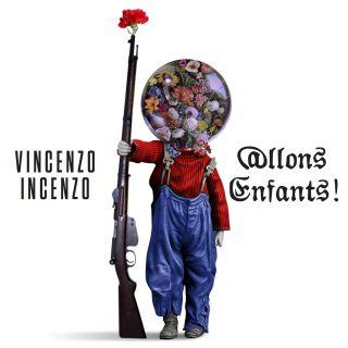 Vincenzo Incenzo - Allons Enfants (Radio Date: 03-07-2020)