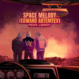 Vize, Alan Walker & Edward Artemyev - Space Melody (Edward Artemyev) (feat. Leony) (Radio Date: 15-01-2021)