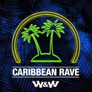 W&W - Caribbean Rave (Radio Date: 13-01-2017)