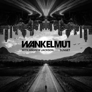 Wankelmut & Andrew Jackson - Sunset (Radio Date: 04-12-2020)