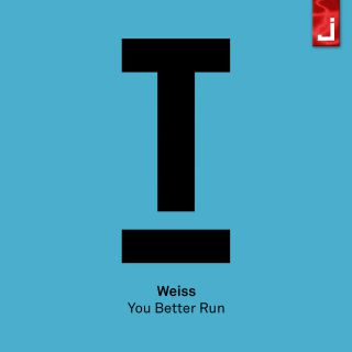 Weiss - You Better Run (Radio Date: 21-04-2017)