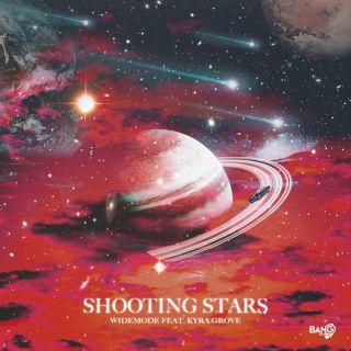 Widemode & Kyra Grove - Shooting Stars (Radio Date: 11-06-2021)