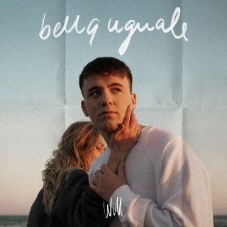 Will - Bella Uguale (Radio Date: 21-05-2021)