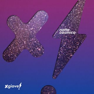 Xgiove! - Notte cosmica (Radio Date: 10-09-2018)