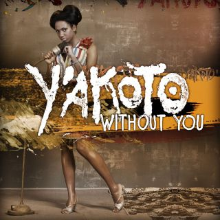 Y'akoto - Without You (Radio Date: 18-12-2013)