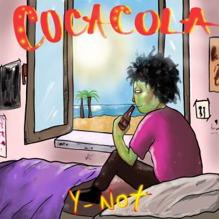 Y-noT - Coca Cola (Radio Date: 11-06-2021)
