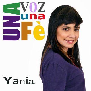 Yania - Una Voz Una Fe (Radio Date: 28-06-2013)