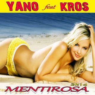 Yano - Mentirosa 2K14 (feat. Kros)