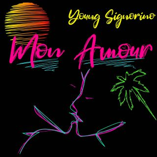 Young Signorino - Mon Amour (Radio Date: 22-07-2020)