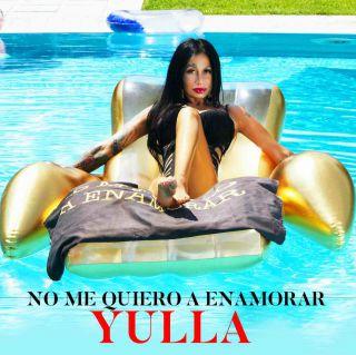Yulla - No Me Quiero A Enamorar (Radio Date: 10-07-2020)